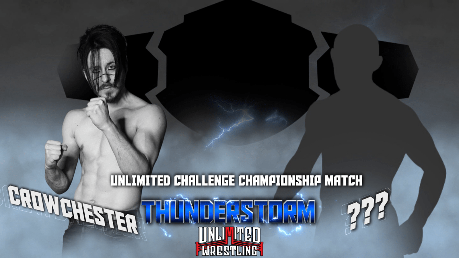 UNLIMITED CHALLENGE CHAMPIONSHIP Crowchester vs. ?