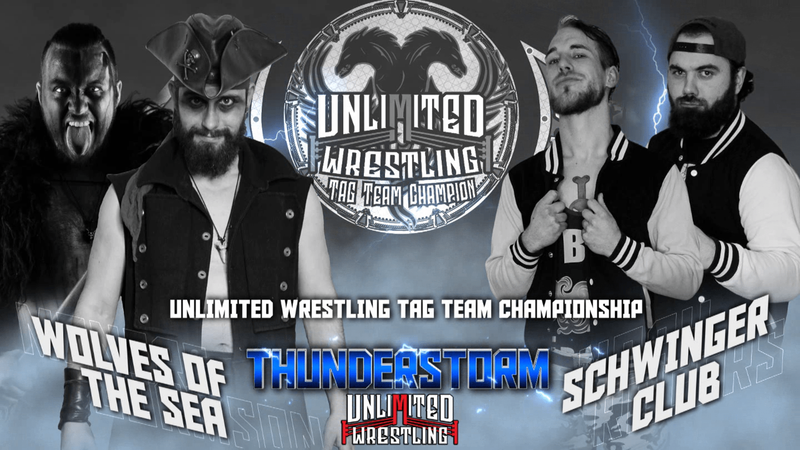 UNLIMITED TAG TEAM CHAMPIONSHIP Wolves of the Sea vs. Schwinger Club